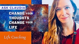 Change Your Thoughts, Change Your Life. Feel Like a Total Loser? | Ask Yogini Claudia