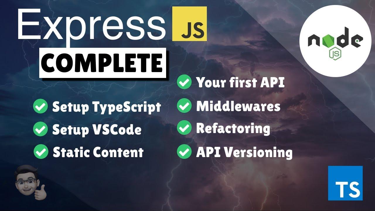 Complete NodeJS Beginners Guide to ExpressJS / REST (Bonus: TypeScript)