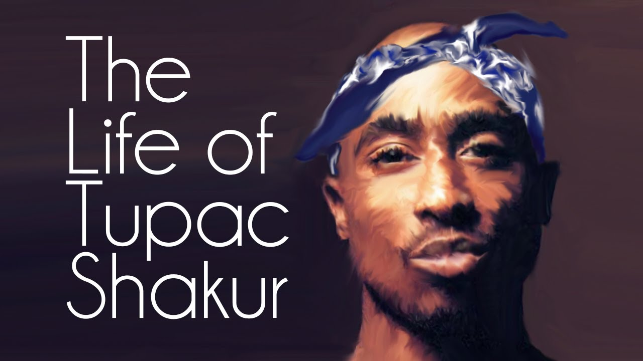 The life work and death of tupac shakur