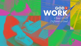 God at Work | Węek 3 | Different is GOOD | Christian Purpose