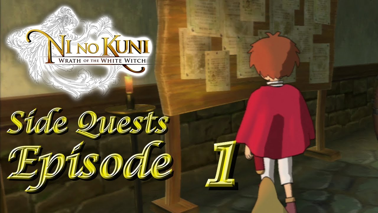 Ni No Kuni Side Quests Ep. 1 - After Ding Dong Dell