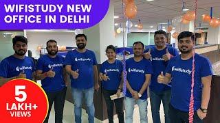 wifistudy new office in Delhi 🔥🔥🎊🎉