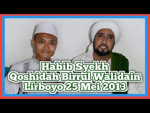 Habib Syech - Qoshidah Birrul Walidain