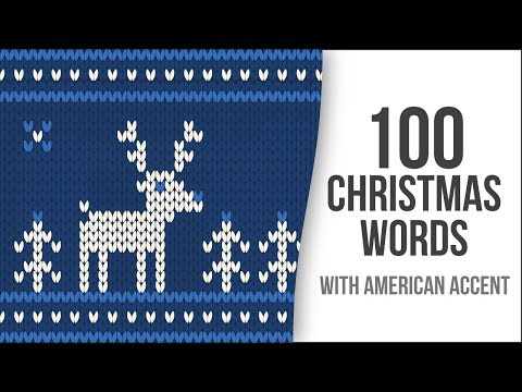 Christmas Special: 100 Winter Holidays Words