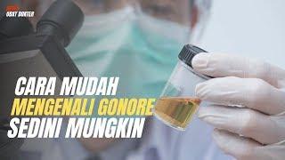 Apakah tanda-tanda atau simptom-simptom Gonorrhea?  Penyakit kelamin,Kuala Lumpur Malaysia.