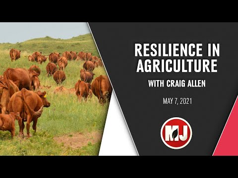 Resilience in Agriculture | Craig Allen | May 7, 2021