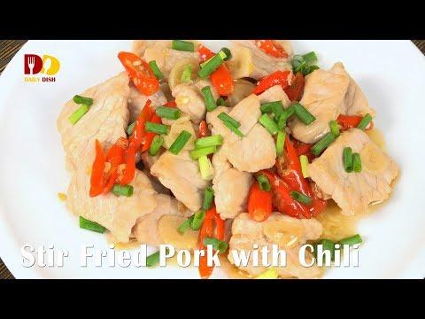 Stir Fried Pork with Chili | Thai Food | Moo Pad Kratiem Prik | หมูผัดกระเทียมพริกสด - วันที่ 10 Dec 2017