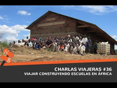 Viajar construyendo escuelas en África. Travel Zungu. Charlas viajeras #36