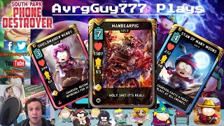 South Park Phone Destroyer Tips and Best Cards!!!