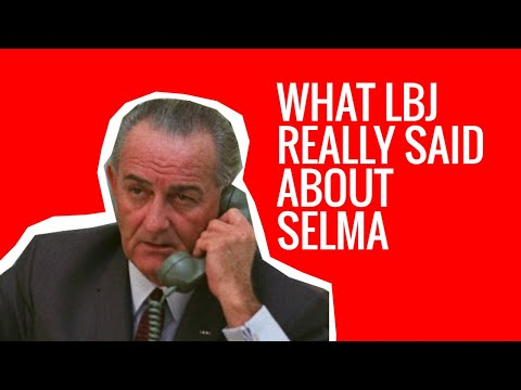 What LBJ Really Said about Selma