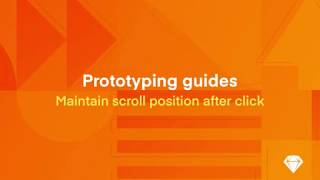 Prototyping guides: Maintain scroll position after click