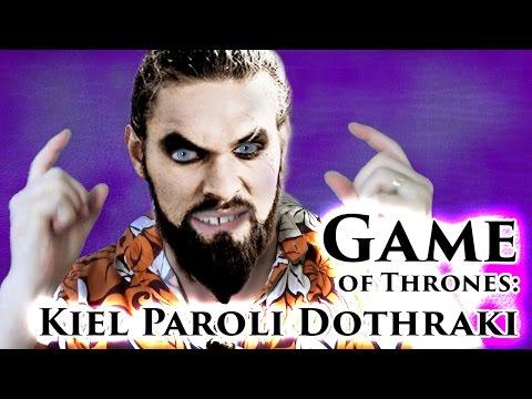 Game of Thrones: How to Speak Dothraki | Kiel Paroli Dothraki