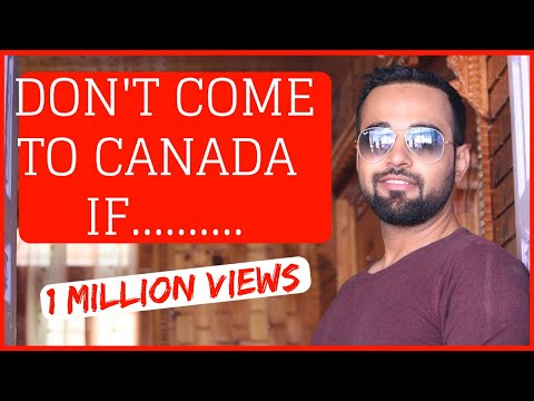 Don't Come to Canada  if ...