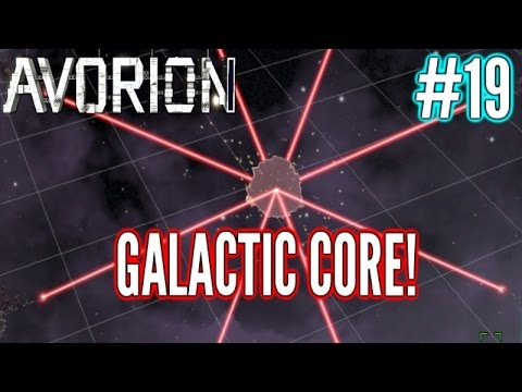 Avorion | Into The Galactic Core!!! | Part 19 | Avorion Gameplay