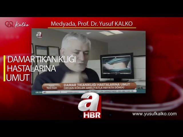 A HABER - TÜRK DOKTORUN BAŞARISI BİNLERCE HASTAYA UMUT OLDU | Prof. Dr. Yusuf KALKO