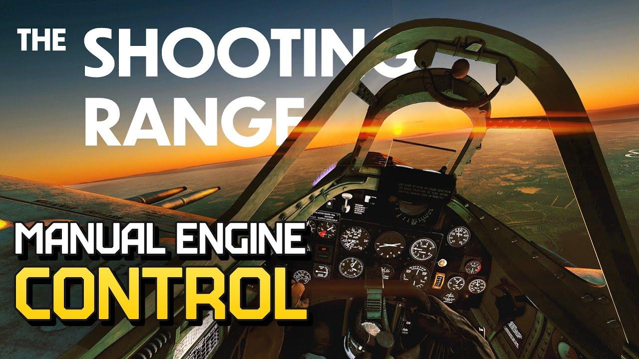 THE SHOOTING RANGE #223: Manual engine control / War Thunder