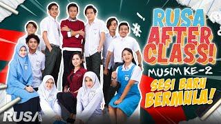 Sesi Sekolah Baru Bermula! | Rusa After Class S2 EP.1