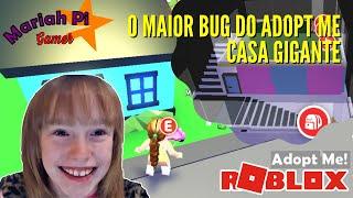 O MAIOR BUG DO ADOPT ME - CASA GIGANTE!!! - Roblox