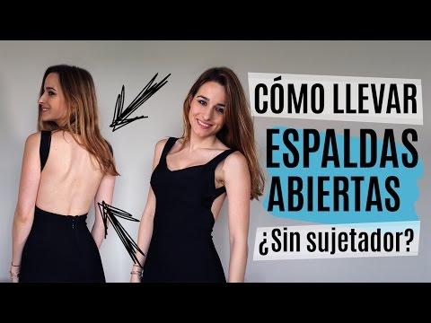 Cómo llevar espaldas abiertas ¿Sin sujetador? thumbnail