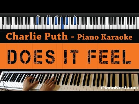 Charlie Puth - Does It Feel - Piano Karaoke / Sing Along / Cover with Lyrics