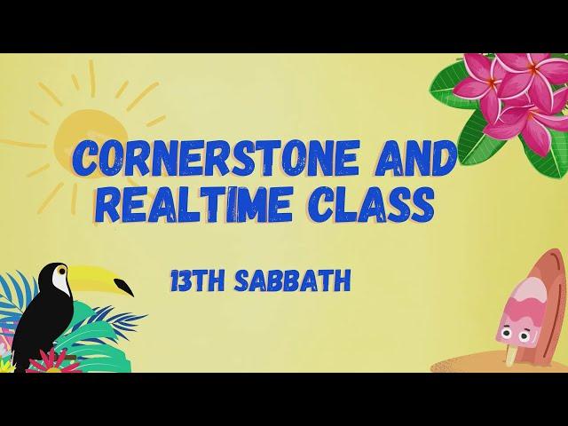 13th Sabbath Presentation    Teens Class    Second Quarter 2021
