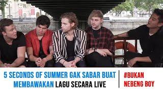 #BukanNebengBoy - 5 SECONDS OF SUMMER & BOY WILLIAM di Singapore!!!