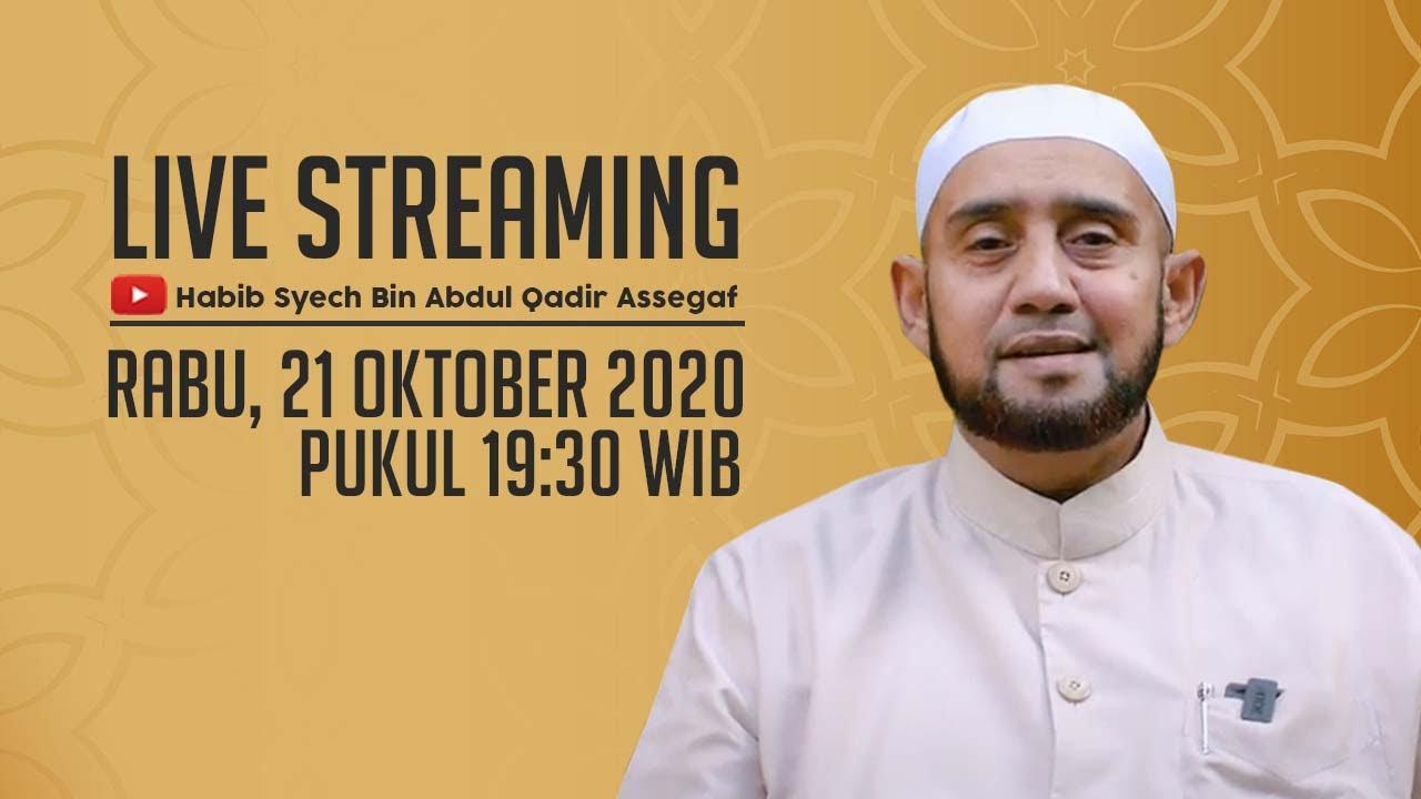 [LIVE] Habib Syech Bin Abdul Qadir Assegaf - 21 Oktober 2020