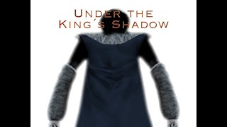 Under the King´s Shadow - Game Trailer