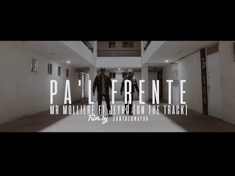 PA´L FRENTE │ MR. MOLLIERE ft JEYKO [ON THE TRACK] #LaLiga