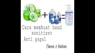 Hand sanitizer cuma 2 bahan anti gagal ...