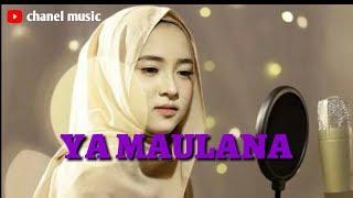 Gambar cover YA MAULANA (BY : SABYAN)|| Lirik lagu