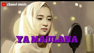 Download YA MAULANA (BY : SABYAN)|| Lirik lagu