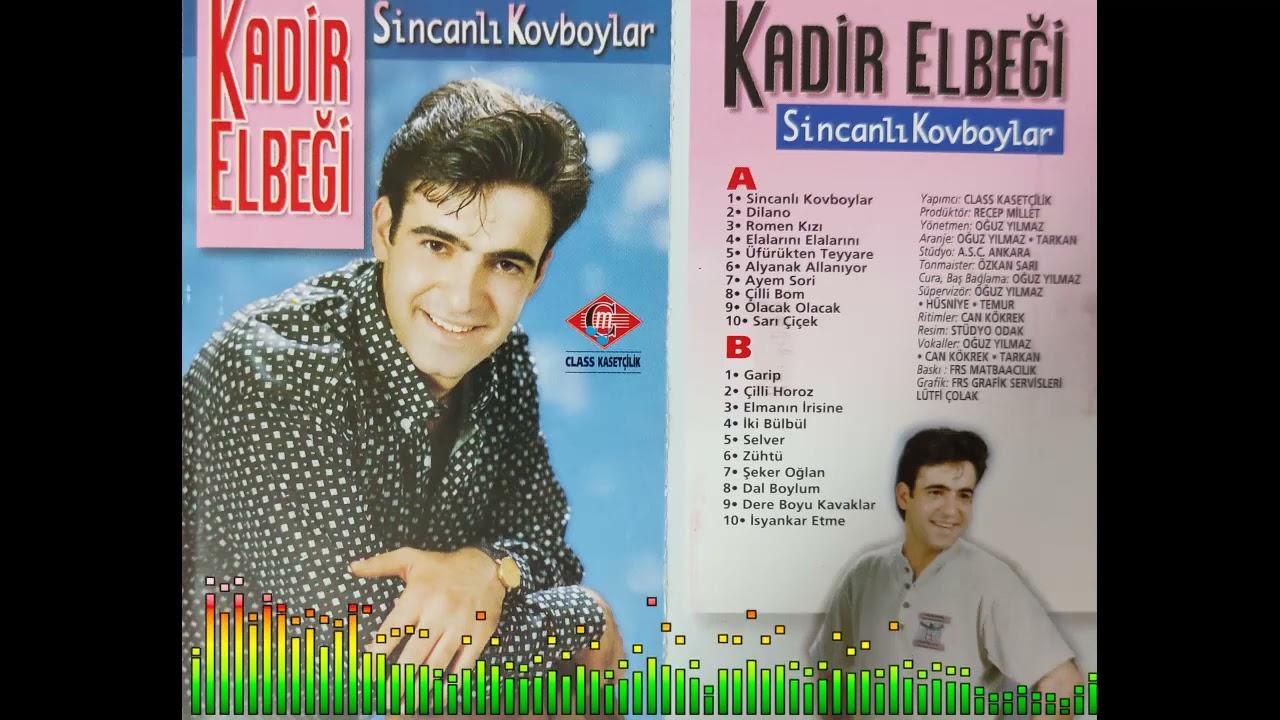 Kadir Elbeği - Garip & Çilli Horoz (Kaset Kayıt)