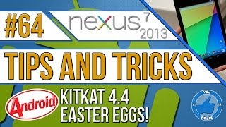 Nexus 7 2013 Tips and Tricks #64: Android Kitkat Easter Eggs