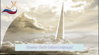 Dreams:God's Unique Language.