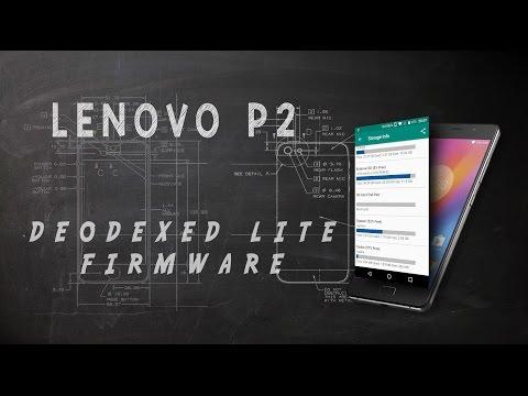 Lenovo P2 Deodexed Firmware | Tutorial for installing Lite Version of Stock Firmware