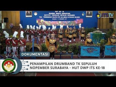 Penampilan Drumband TK Sepuluh Nopember Surabaya - HUT DWP ITS ke-18 (Part 2/12)