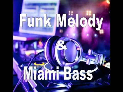Sequência de Funk Melody Antigo e Miami Bass 2 by Jairo DJ