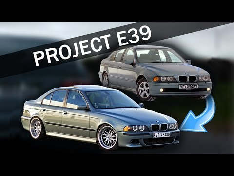 PROJECT E39 - The transformation of my BMW
