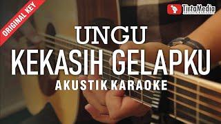 kekasih gelapku - ungu (akustik karaoke)