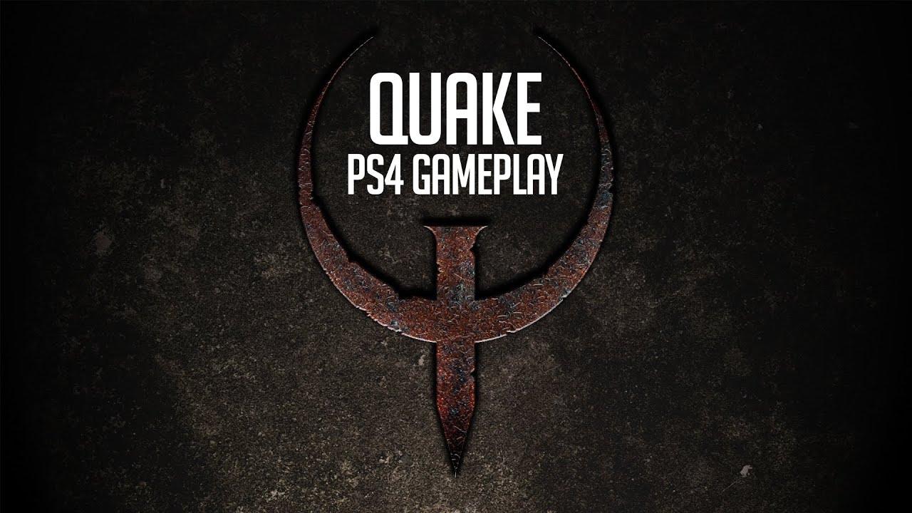 Quake PS4 Gameplay  Id Softwares Genre Defining 3D Shooter Returns