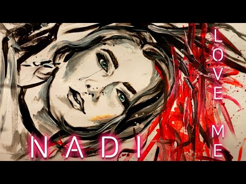 NADI - Love me | Official Video