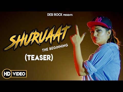 Shuruaat  The Beginning Teaser  MD KD Miss Dora  Desi Rock