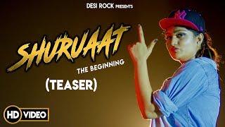 Shuruaat The Beginning (Teaser) | MD KD Miss Dora | Desi Rock