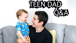 TEEN DAD | Q&A