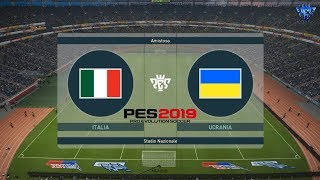 PES 2019 | Italia vs Ucrania | Partido Amistoso | Gameplay PC