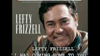 LEFTY FRIZZELL - I WAS COMING HOME TO YOU (1964) YouTube Videos