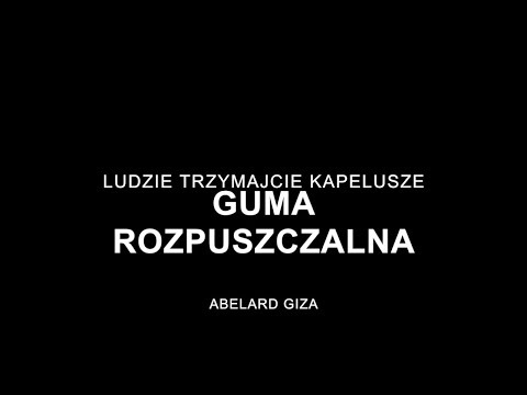 GUMA ROZPUSZCZALNA - Abelard Giza