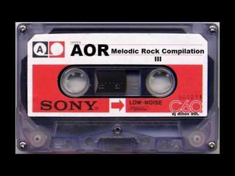 AOR - Melodic Rock Compilation III