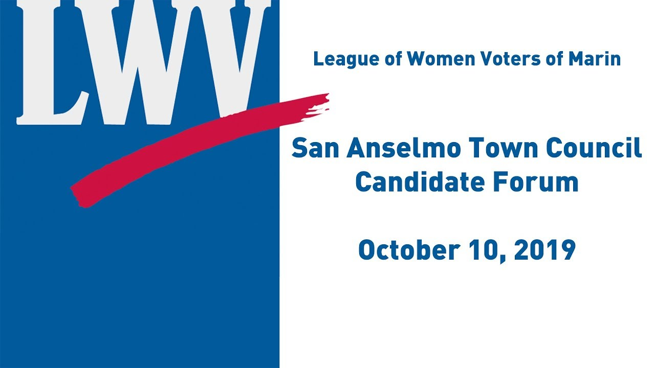 Lwv San Anselmo Town Council Candidate Forum October 10 2019